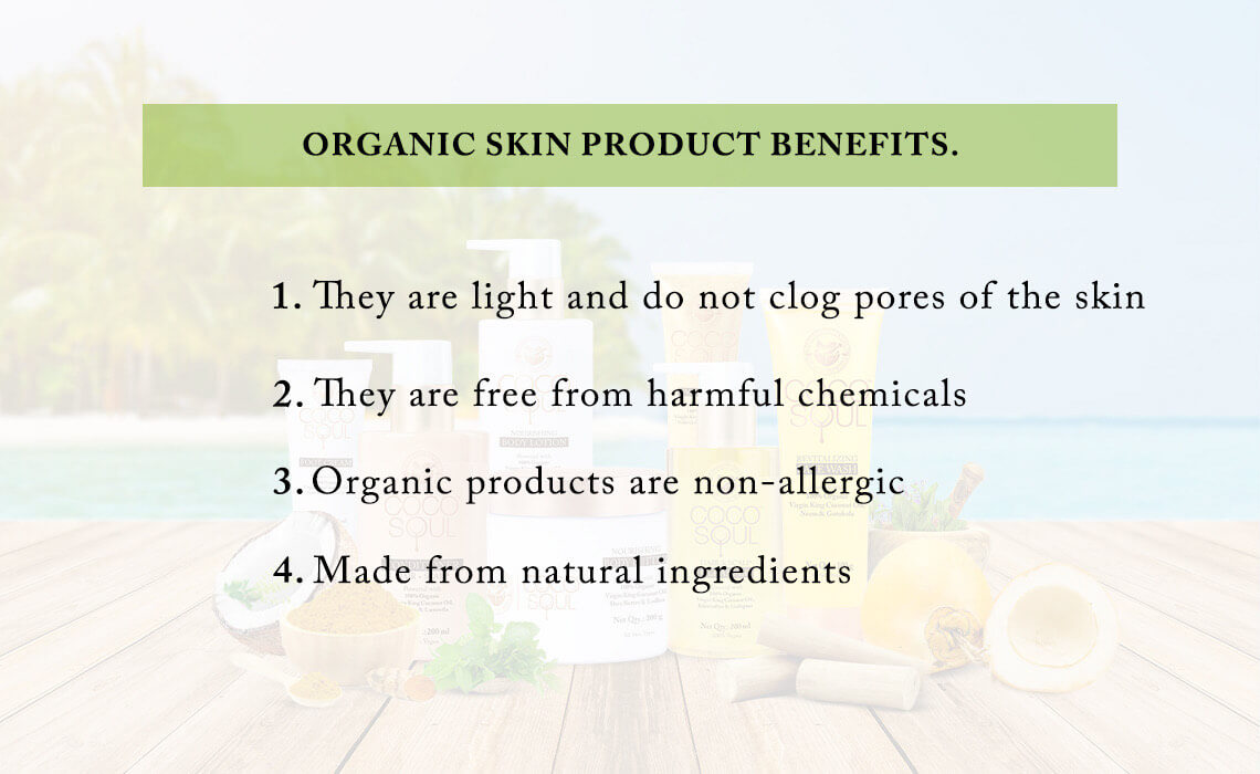 organic skin care products benefits